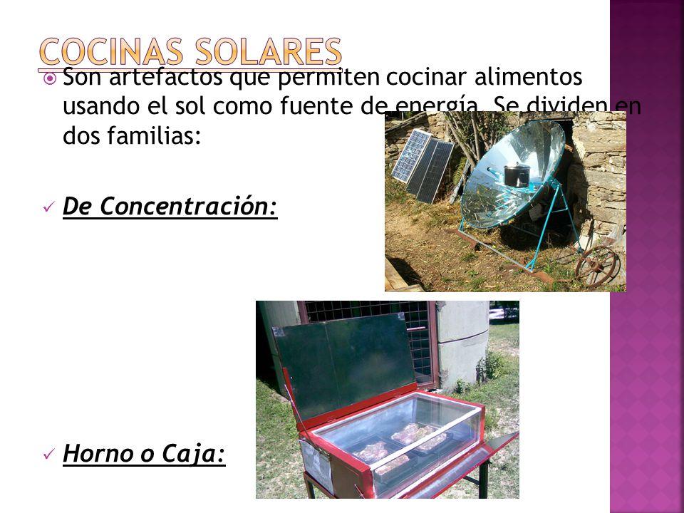 COCINAS SOLARES Son artefactos que permiten cocinar alimentos usando el sol como fuente de energía. Se dividen en dos familias: