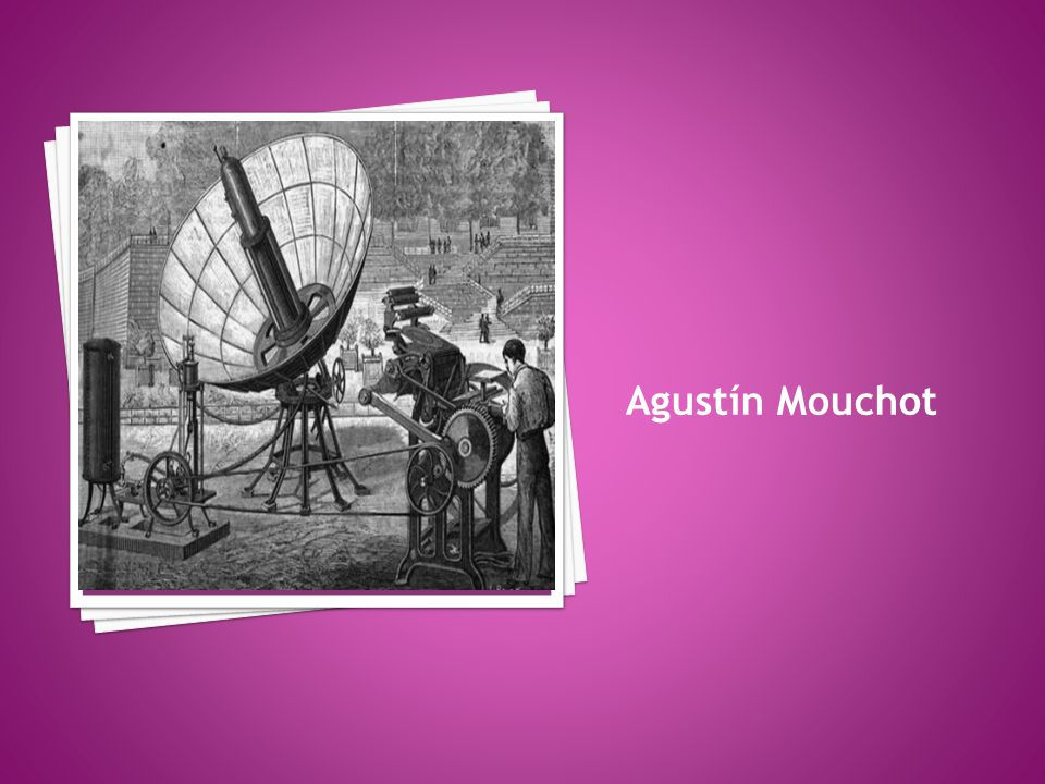 Agustín Mouchot