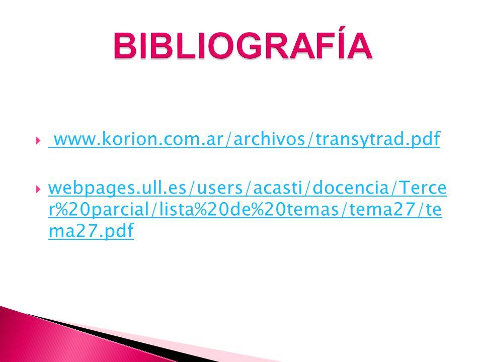 BIBLIOGRAFÍA www.korion.com.ar/archivos/transytrad.pdf