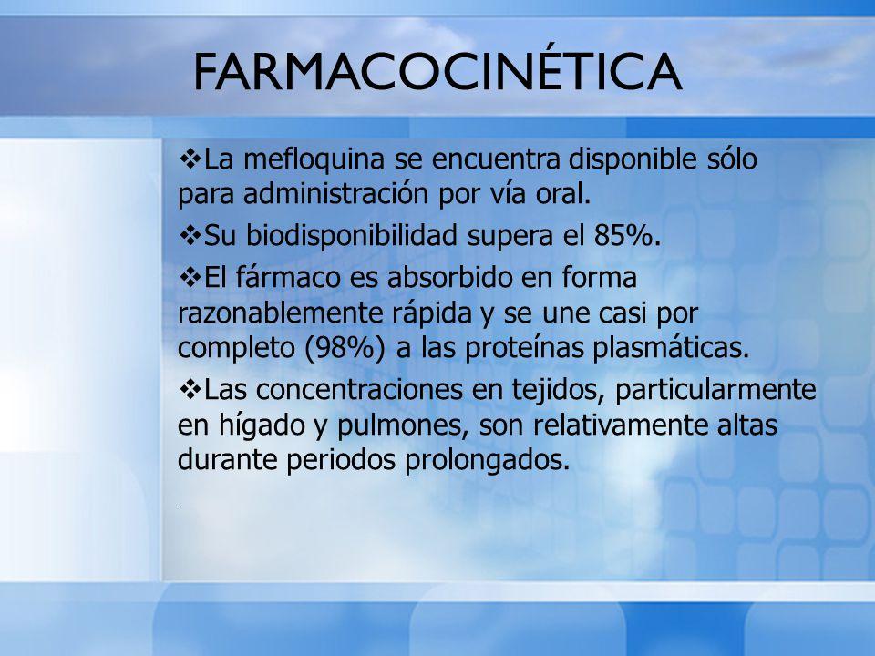 FARMACOCINÉTICA La mefloquina se encuentra disponible sólo para administración por vía oral. Su biodisponibilidad supera el 85%.