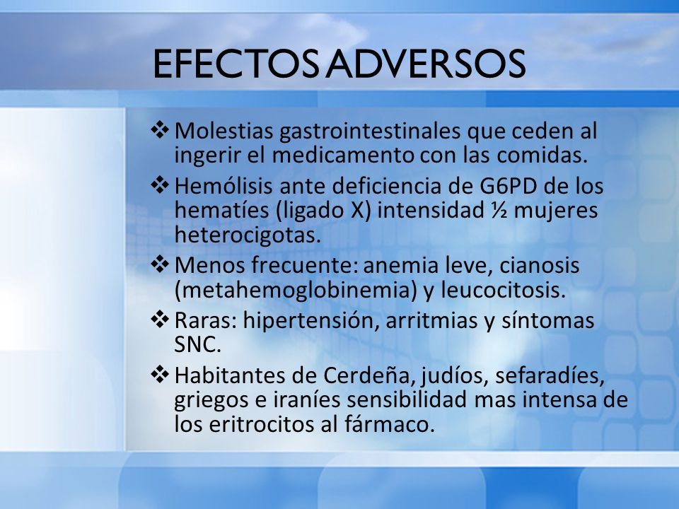 EFECTOS ADVERSOS Molestias gastrointestinales que ceden al ingerir el medicamento con las comidas.