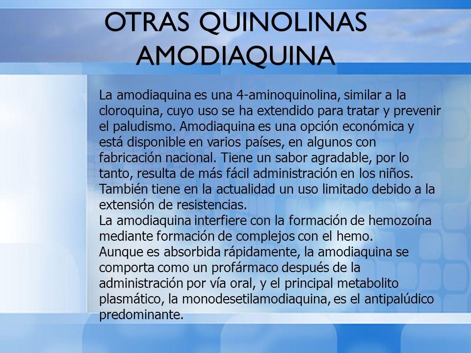 OTRAS QUINOLINAS AMODIAQUINA