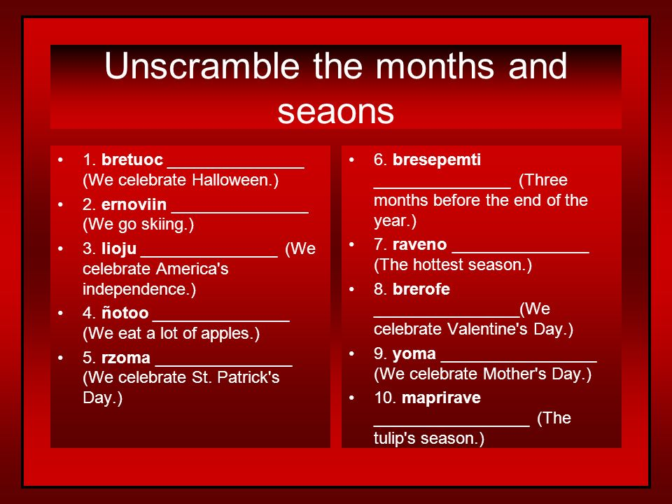 Unscramble the months and seaons