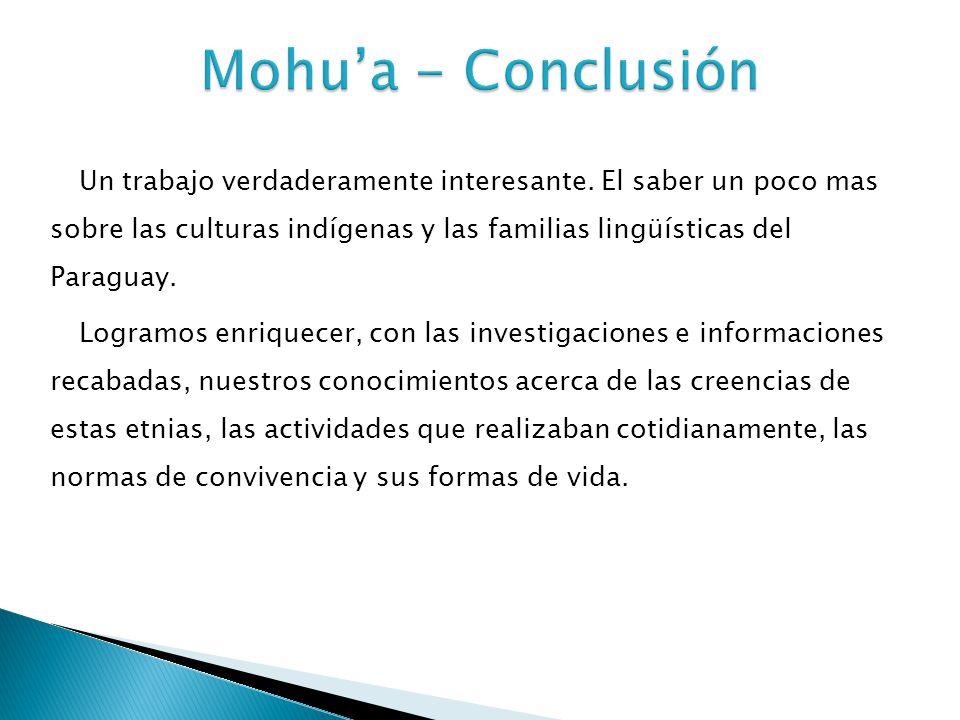 Mohu'a - Conclusión