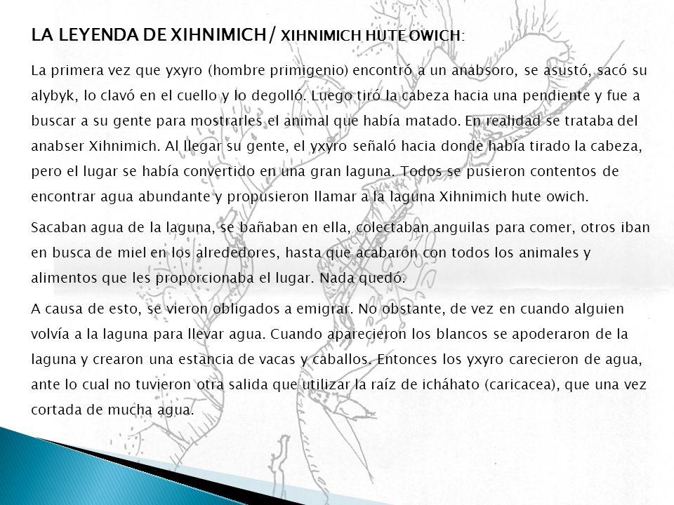 LA LEYENDA DE XIHNIMICH/ XIHNIMICH HUTE OWICH: