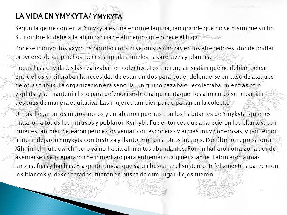 LA VIDA EN YMYKYTA/ YMYKYTA: