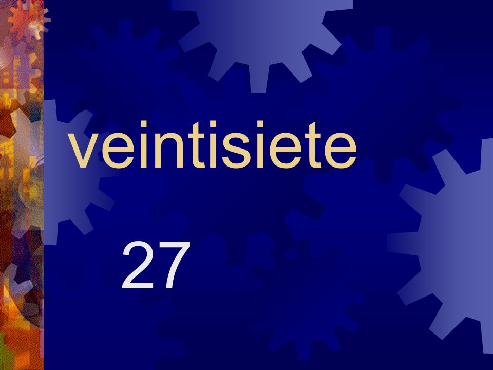 veintisiete 27