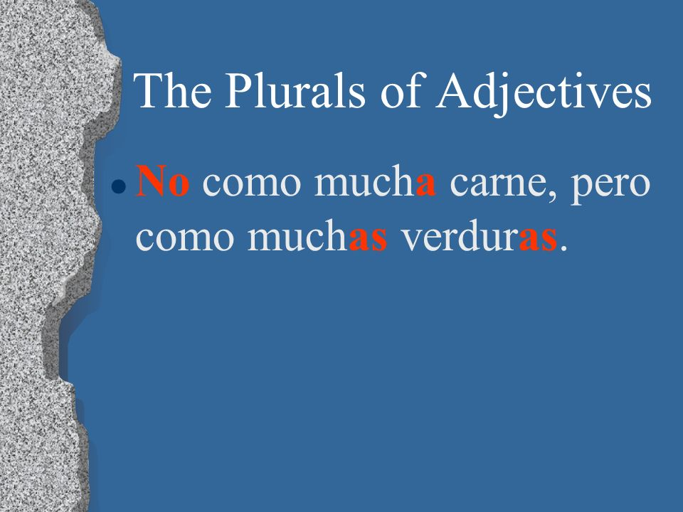 The Plurals of Adjectives