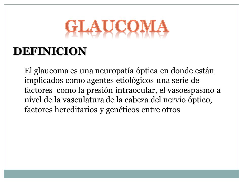 GLAUCOMA DEFINICION.