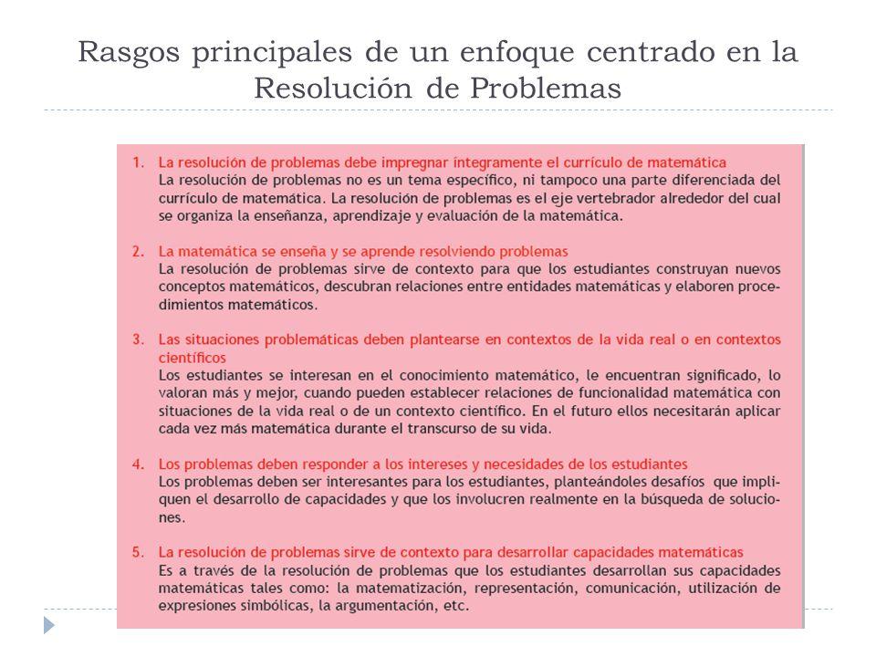 Rasgos principales de un enfoque centrado en la Resolución de Problemas
