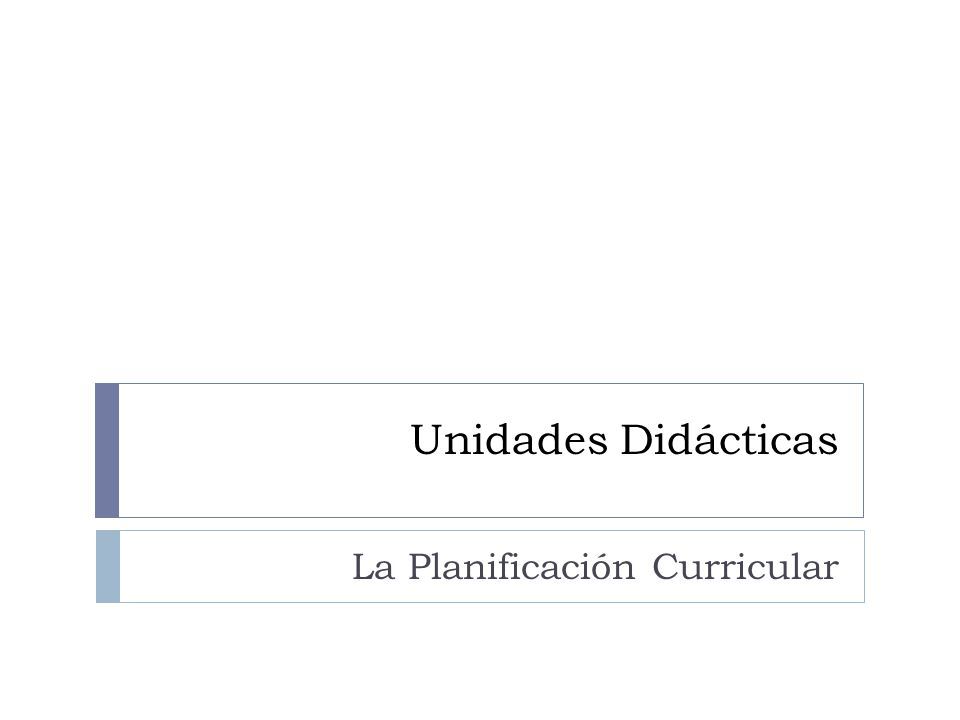 La Planificación Curricular