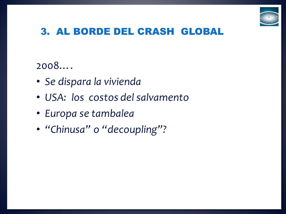 3. Al Borde del Crash global