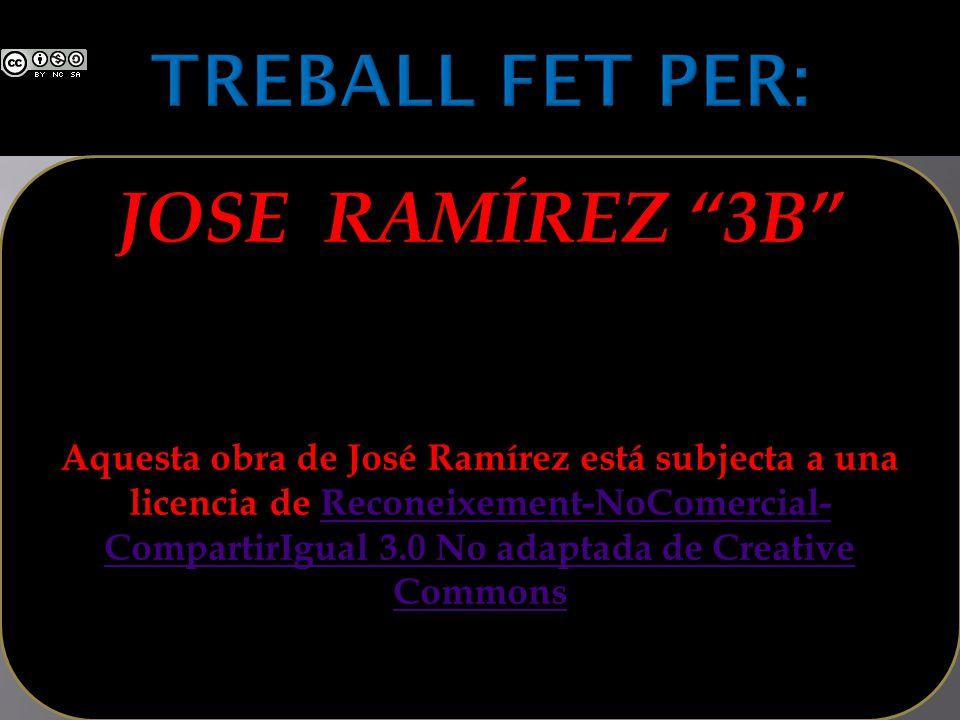 TREBALL FET PER: JOSE RAMÍREZ 3B