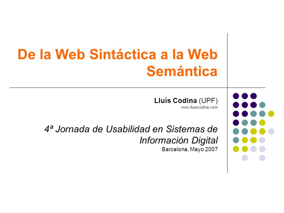 De la Web Sintáctica a la Web Semántica