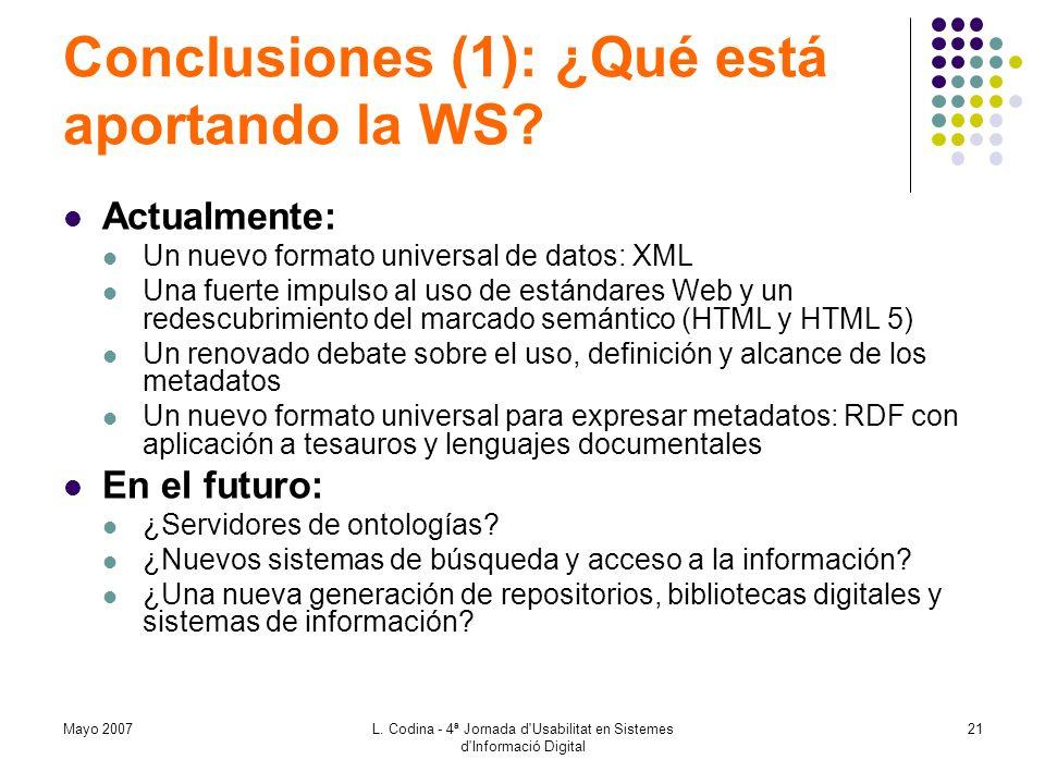 Conclusiones (1): ¿Qué está aportando la WS