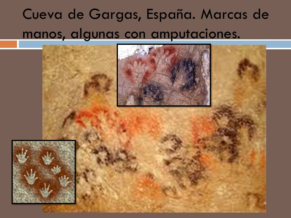 Cueva de Gargas, España. Marcas de manos, algunas con amputaciones.