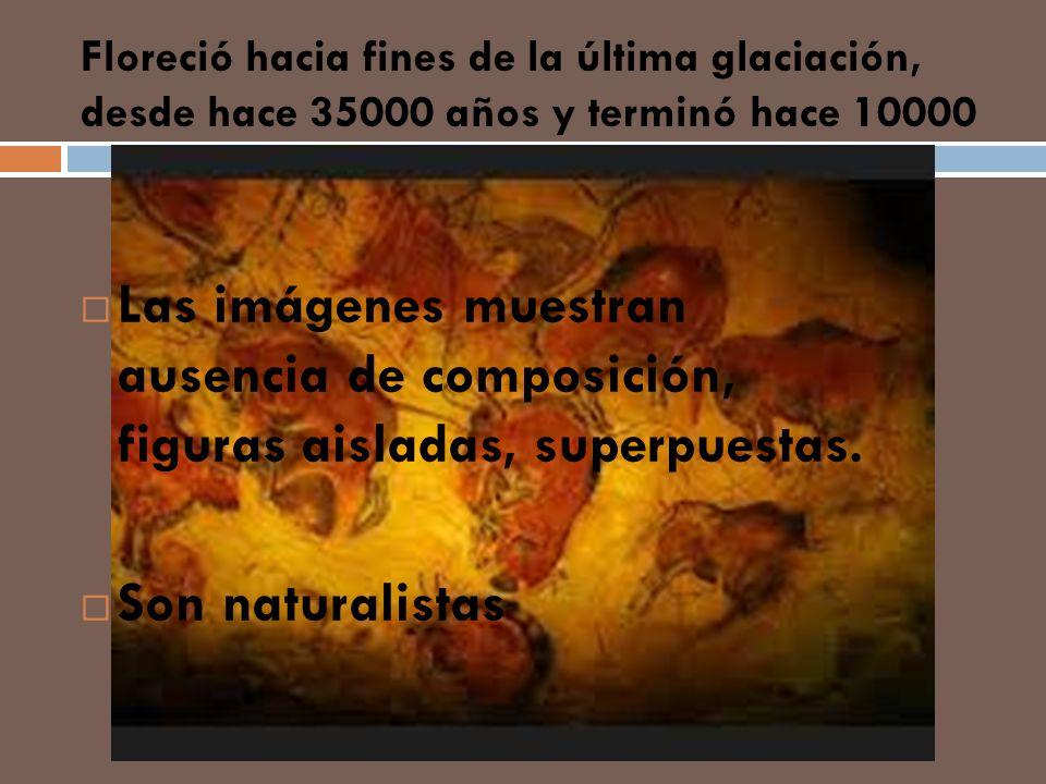Floreció hacia fines de la última glaciación, desde hace 35000 años y terminó hace 10000