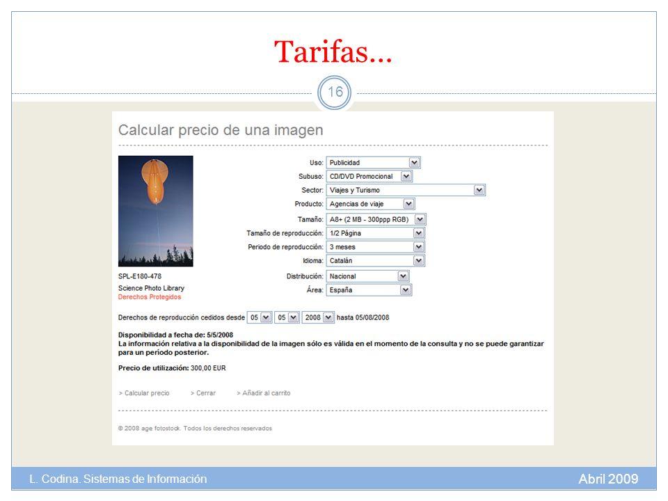 Tarifas… L. Codina. Sistemas de Información Abril 2009