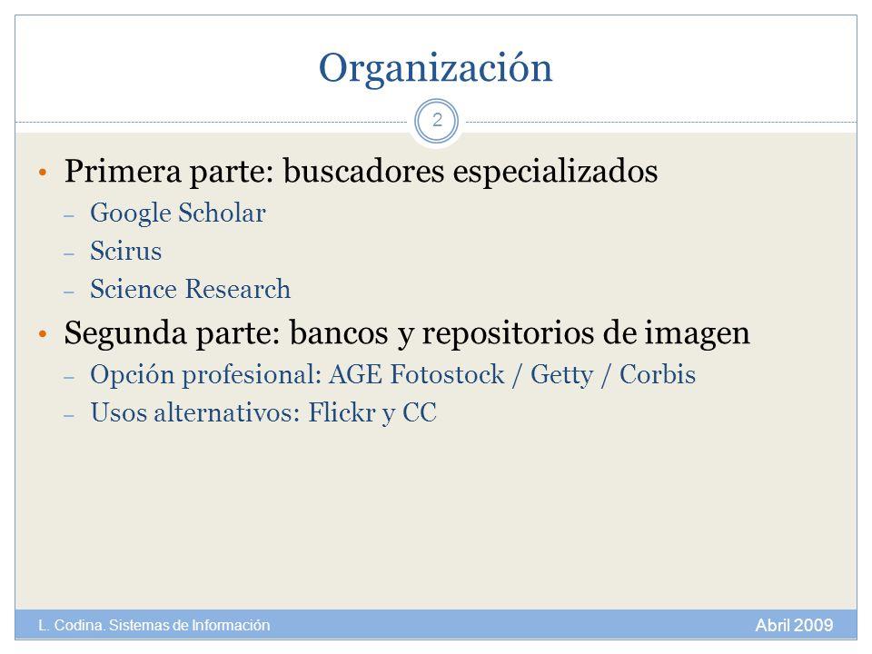 Organización Primera parte: buscadores especializados