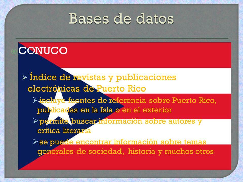 Bases de datos CONUCO. Índice de revistas y publicaciones electrónicas de Puerto Rico.