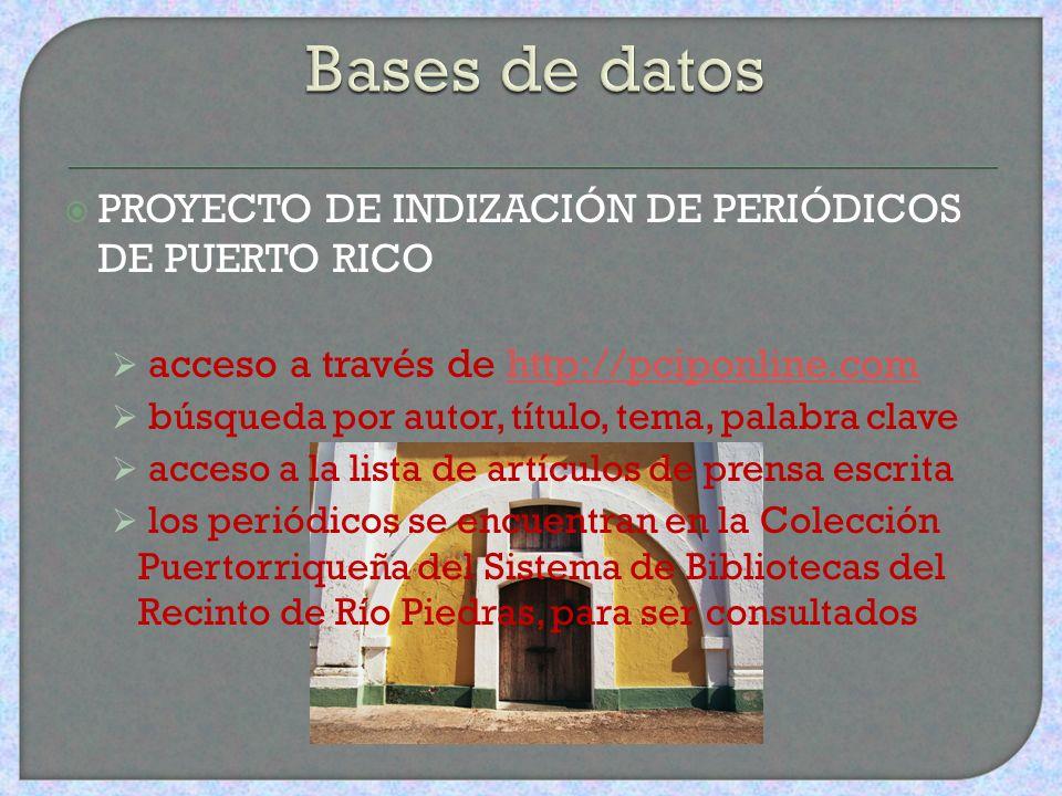 Bases de datos PROYECTO DE INDIZACIÓN DE PERIÓDICOS DE PUERTO RICO