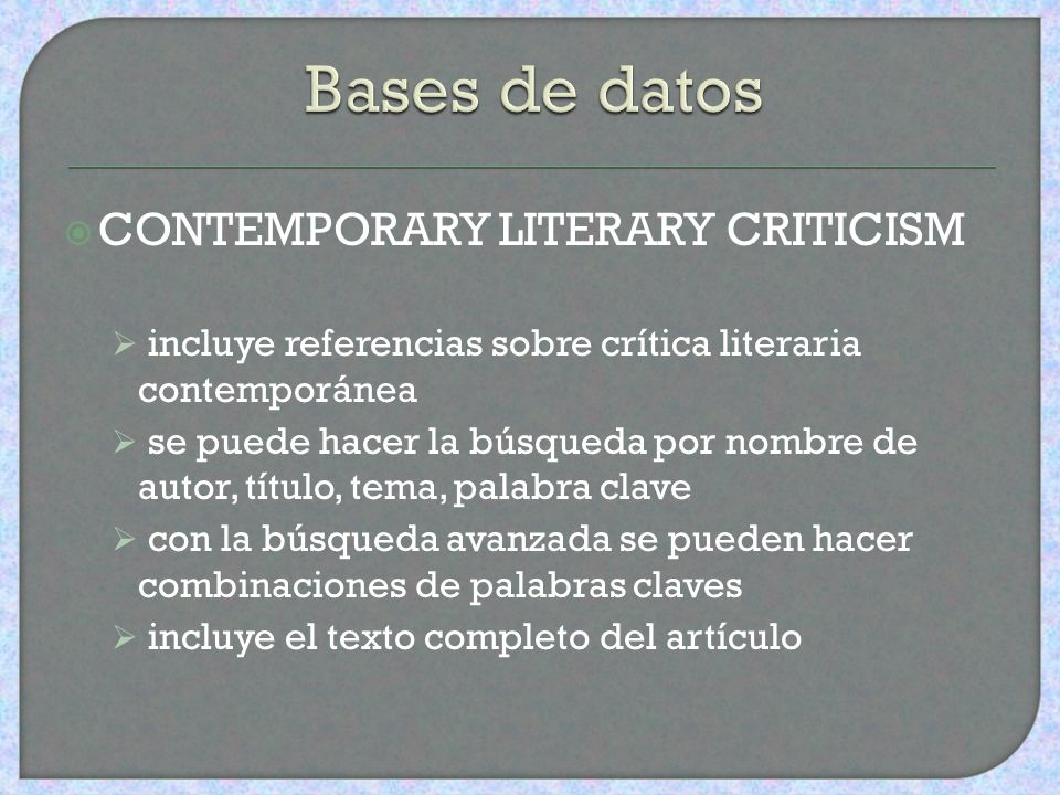 Bases de datos CONTEMPORARY LITERARY CRITICISM
