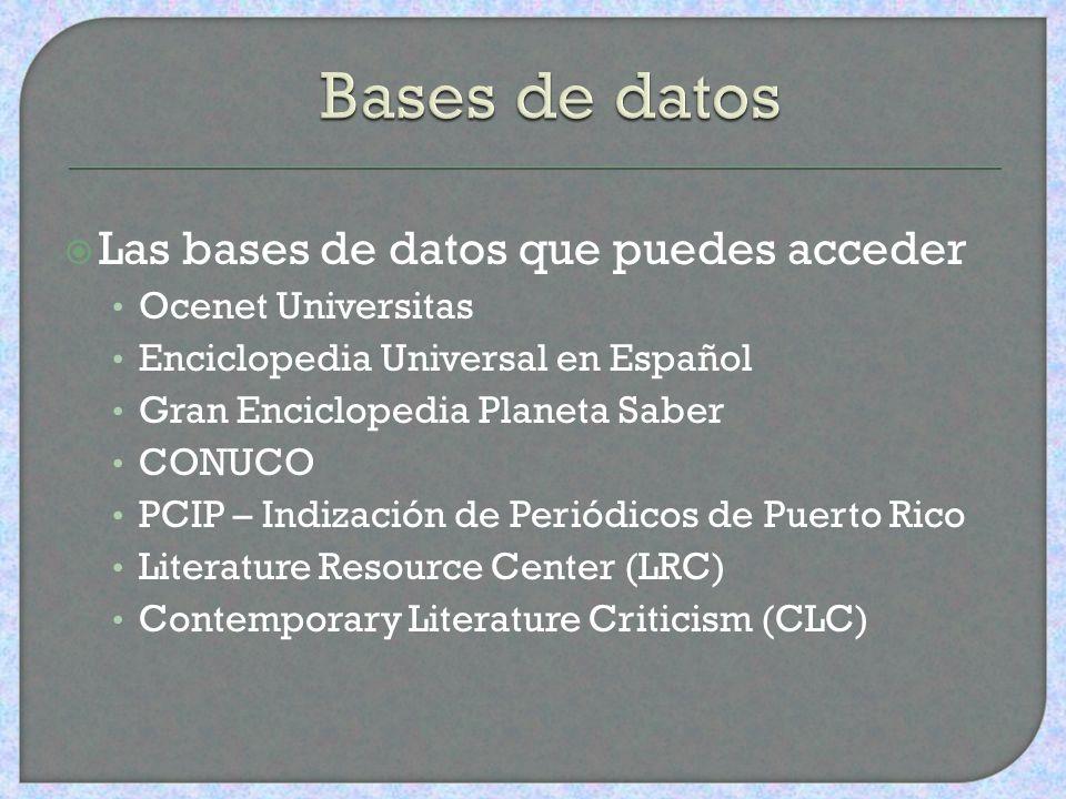 Bases de datos Las bases de datos que puedes acceder