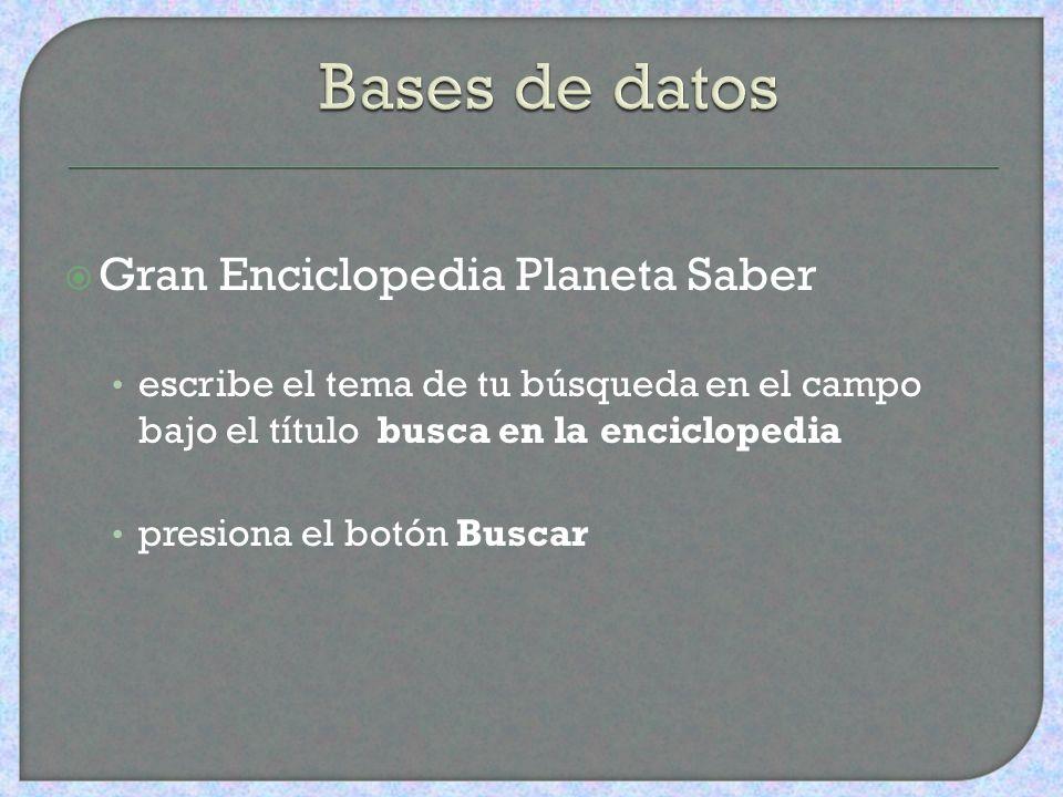 Bases de datos Gran Enciclopedia Planeta Saber