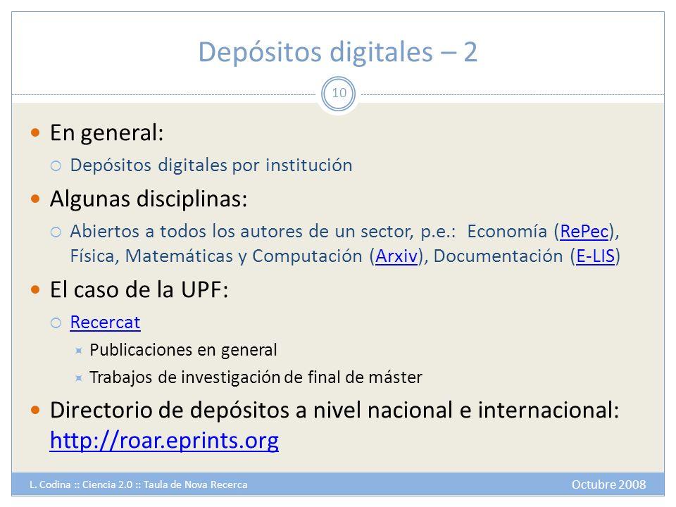 Depósitos digitales – 2 En general: Algunas disciplinas: