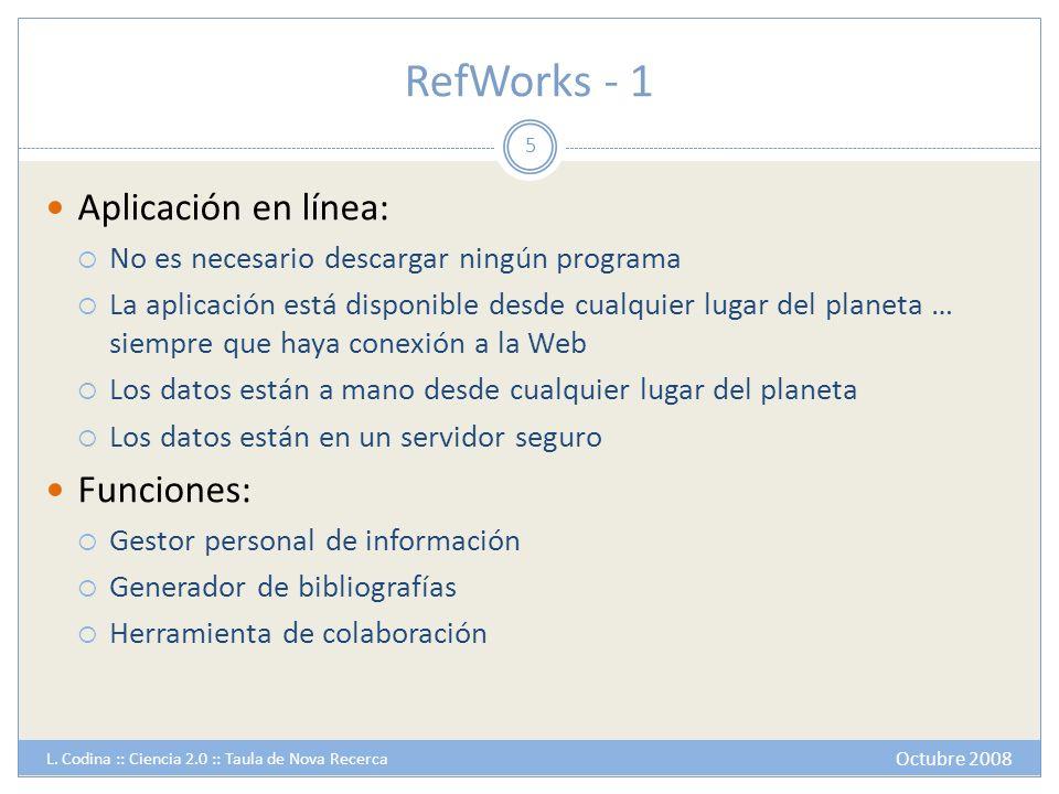 RefWorks - 1 Aplicación en línea: Funciones: