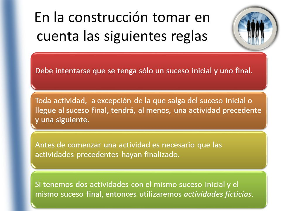 En la construcción tomar en cuenta las siguientes reglas