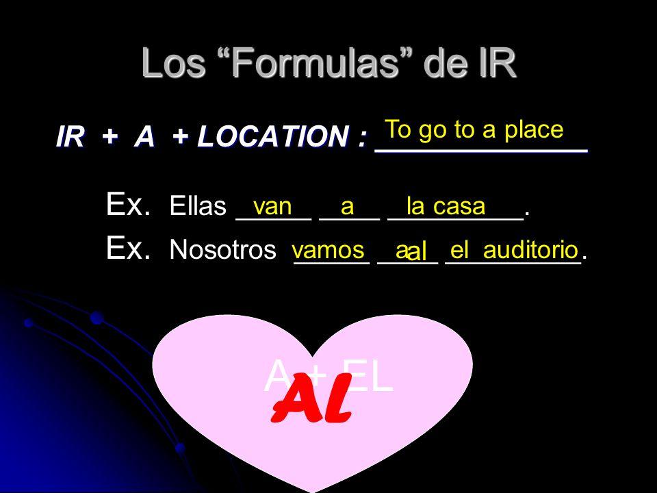 AL A + EL Ex. Ellas _____ ____ _________.