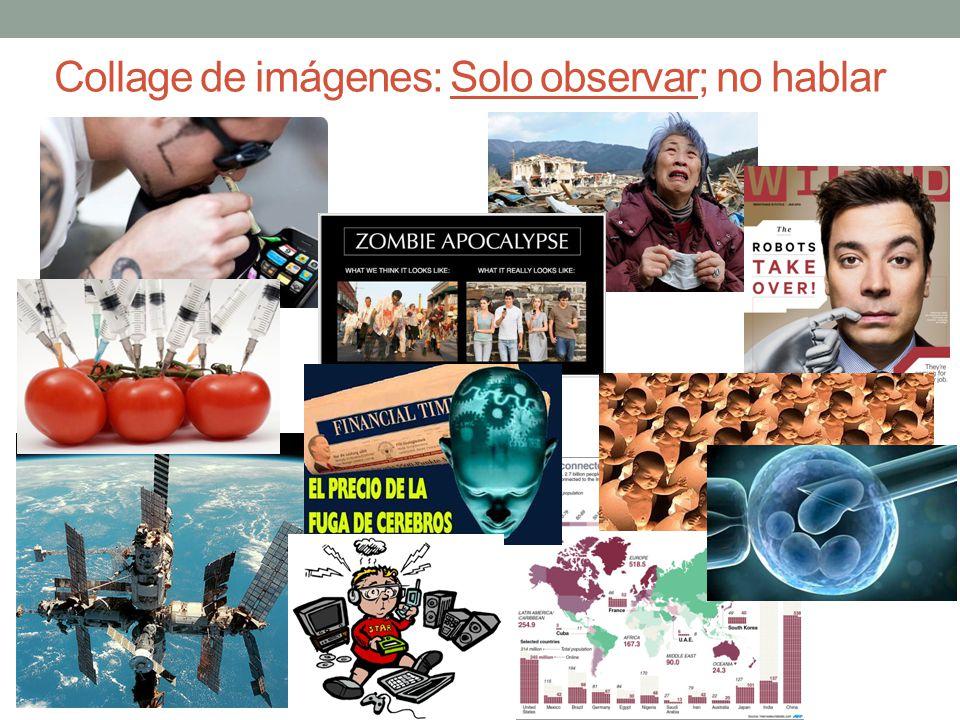 Collage de imágenes: Solo observar; no hablar
