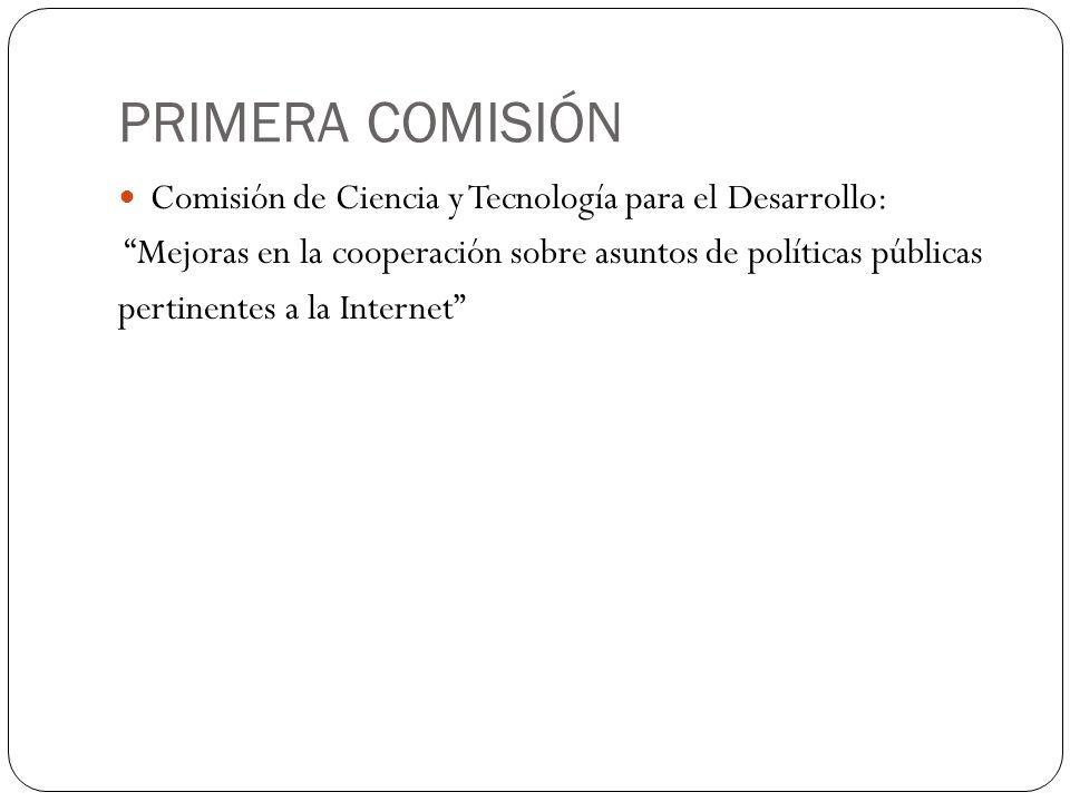 PRIMERA COMISIÓN Comisión de Ciencia y Tecnología para el Desarrollo: