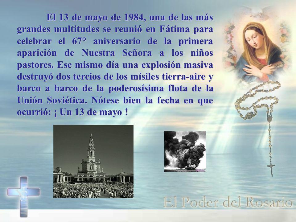 El 13 de mayo de 1984, una de las más grandes multitudes se reunió en Fátima para celebrar el 67° aniversario de la primera aparición de Nuestra Señora a los niños pastores.
