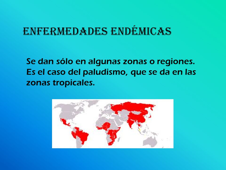 ENFERMEDADES endémicas