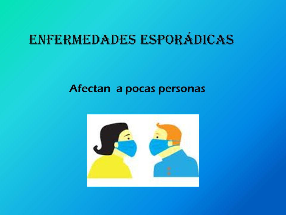 ENFERMEDADES ESPORÁDICAS