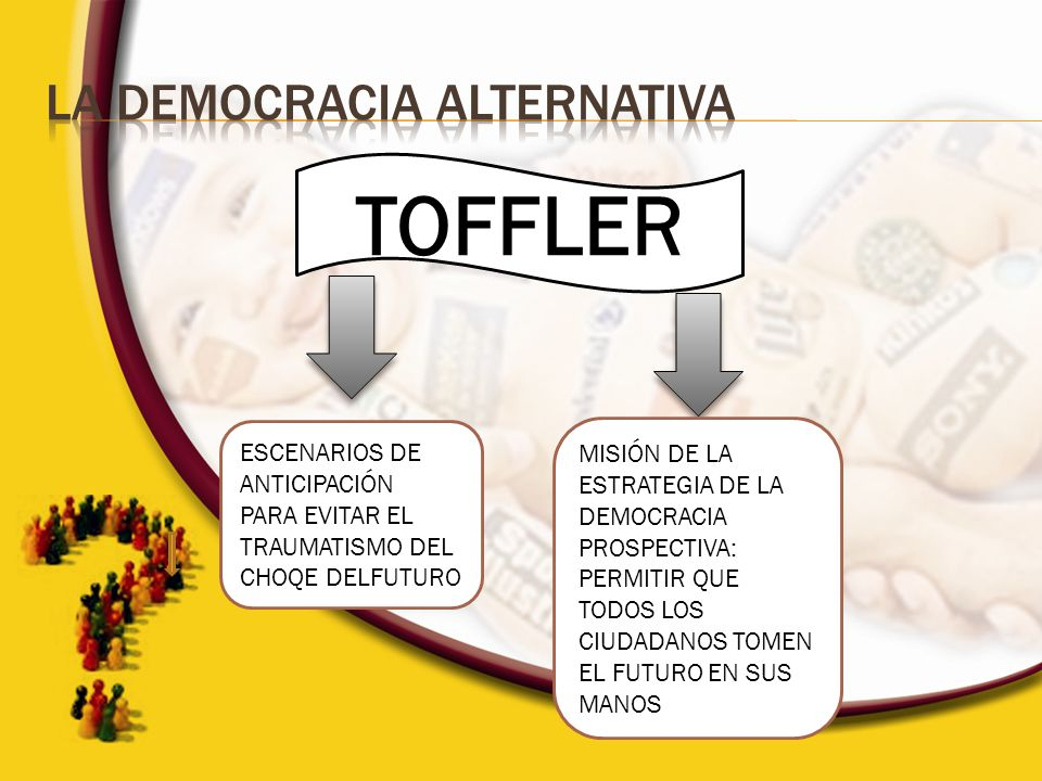 TOFFLER LA DEMOCRACIA ALTERNATIVA