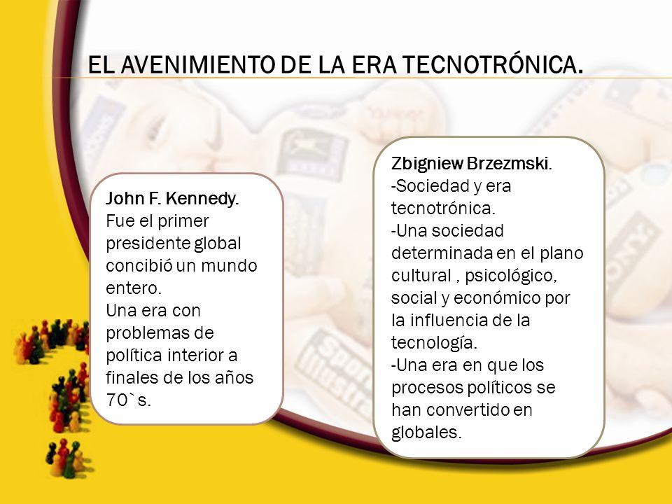 EL AVENIMIENTO DE LA ERA TECNOTRÓNICA.