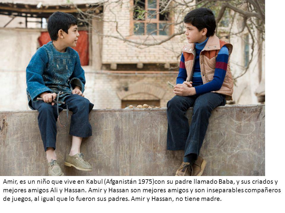Amir, es un niño que vive en Kabul (Afganistán 1975)con su padre llamado Baba, y sus criados y mejores amigos Ali y Hassan.