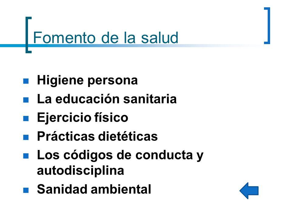 Fomento de la salud Higiene persona La educación sanitaria
