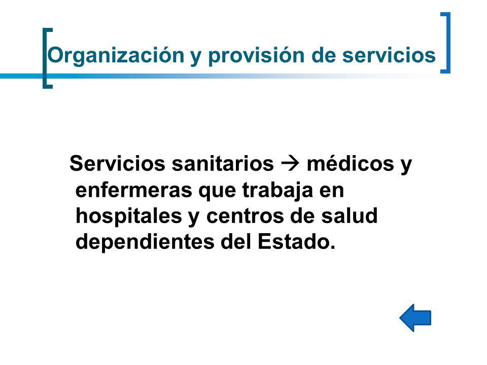Organización y provisión de servicios