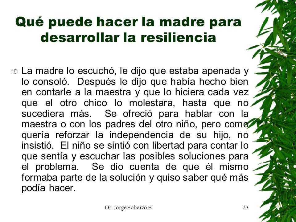 Qué puede hacer la madre para desarrollar la resiliencia