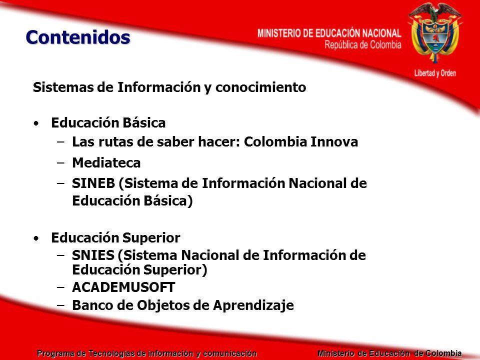 Contenidos Sistemas de Información y conocimiento Educación Básica