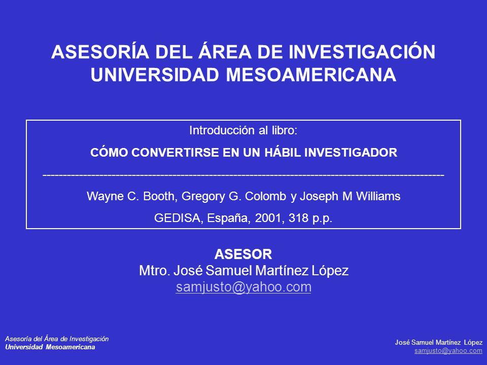 ASESORÍA DEL ÁREA DE INVESTIGACIÓN UNIVERSIDAD MESOAMERICANA
