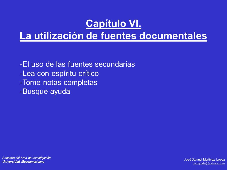 Capítulo VI. La utilización de fuentes documentales