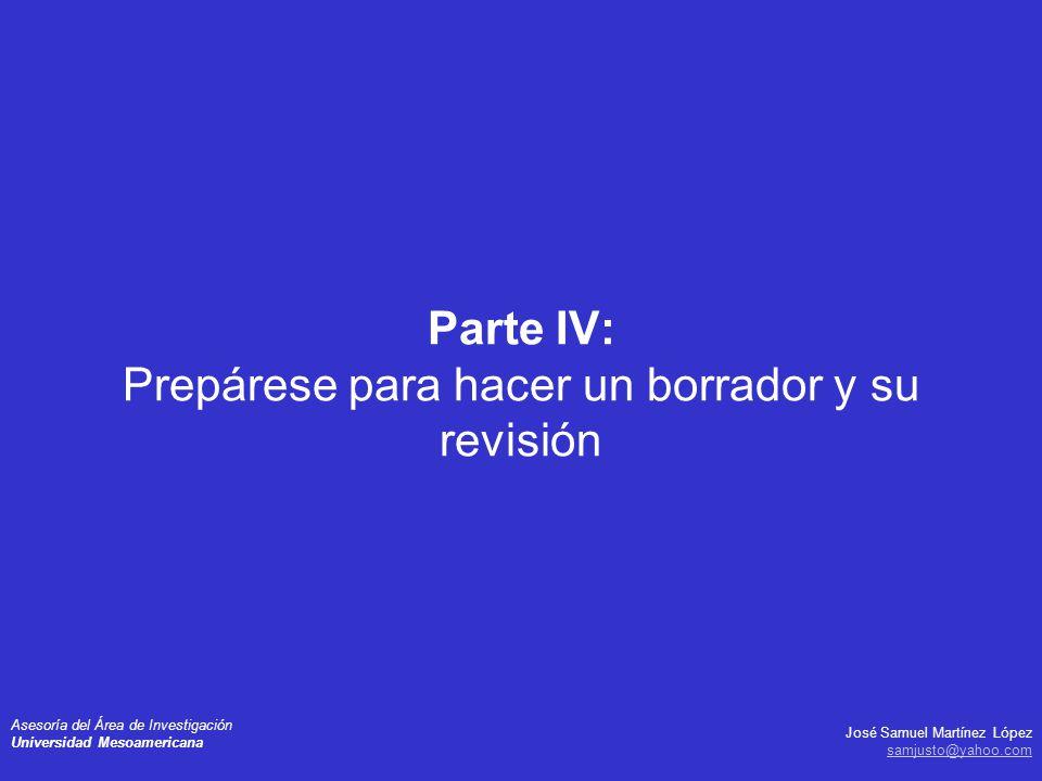 Parte IV: Prepárese para hacer un borrador y su revisión