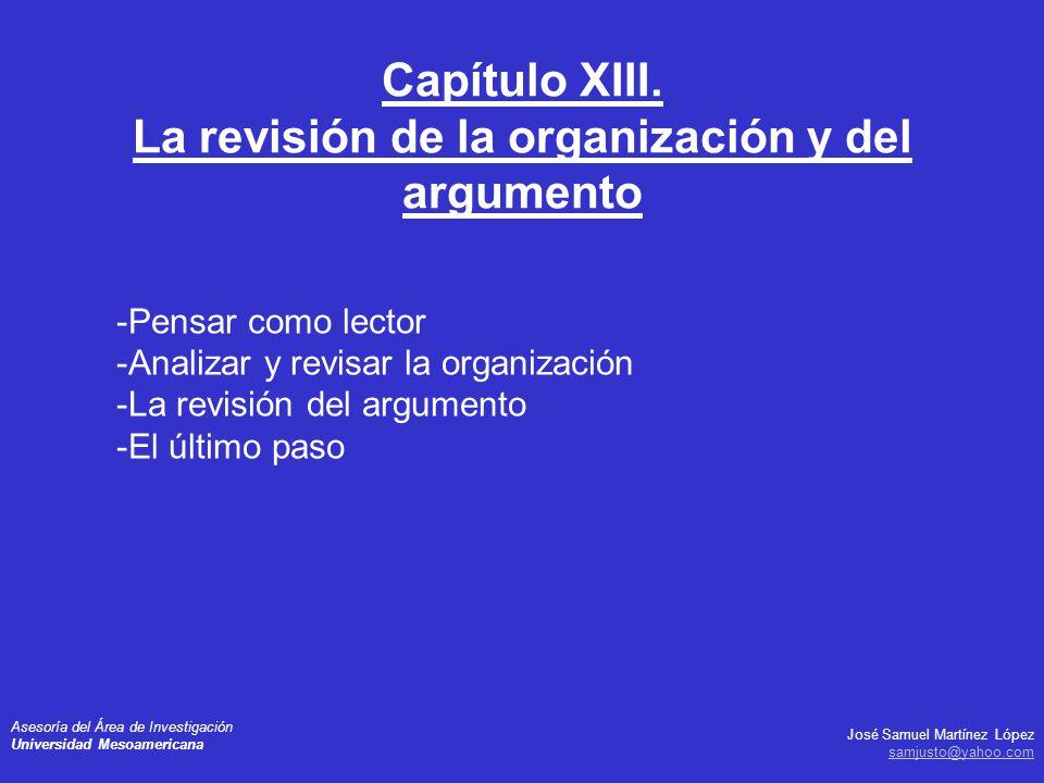 Capítulo XIII. La revisión de la organización y del argumento