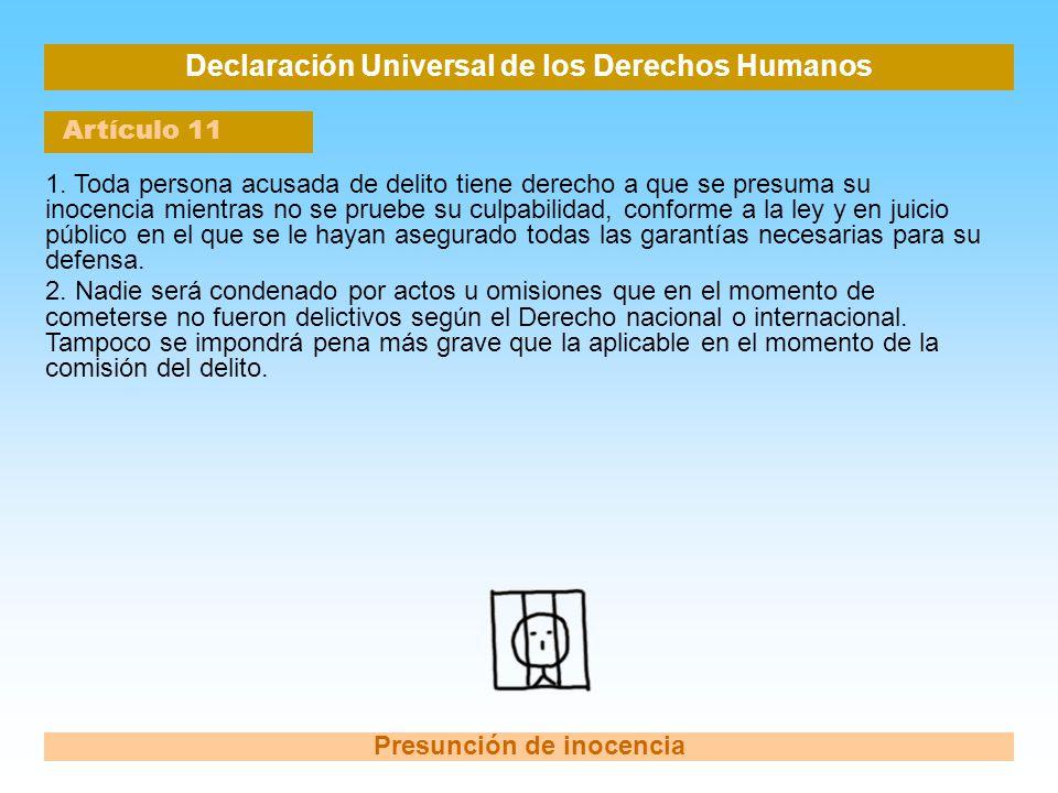 Declaración Universal de los Derechos Humanos Presunción de inocencia