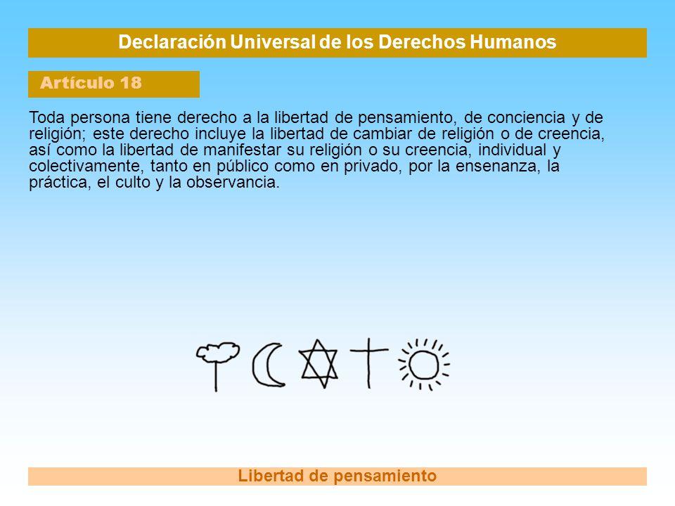 Declaración Universal de los Derechos Humanos Libertad de pensamiento
